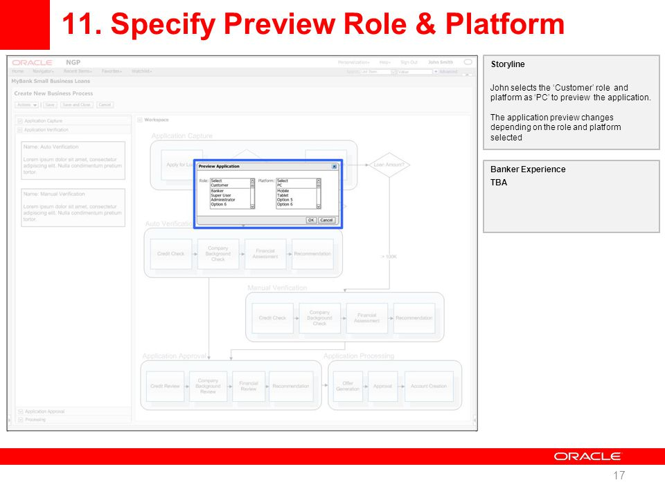 11. Specify Preview Role & Platform 17 Storyline John selects the 'Customer' role and platform as 'PC' to preview the application. The application pre