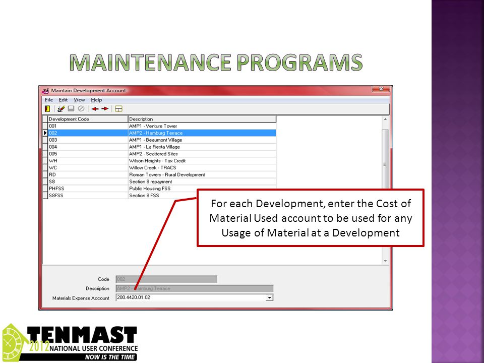 For each Development, enter the Cost of Material Used account to be used for any Usage of Material at a Development