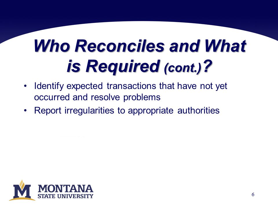 Who Reconciles and What is Required (cont.) .