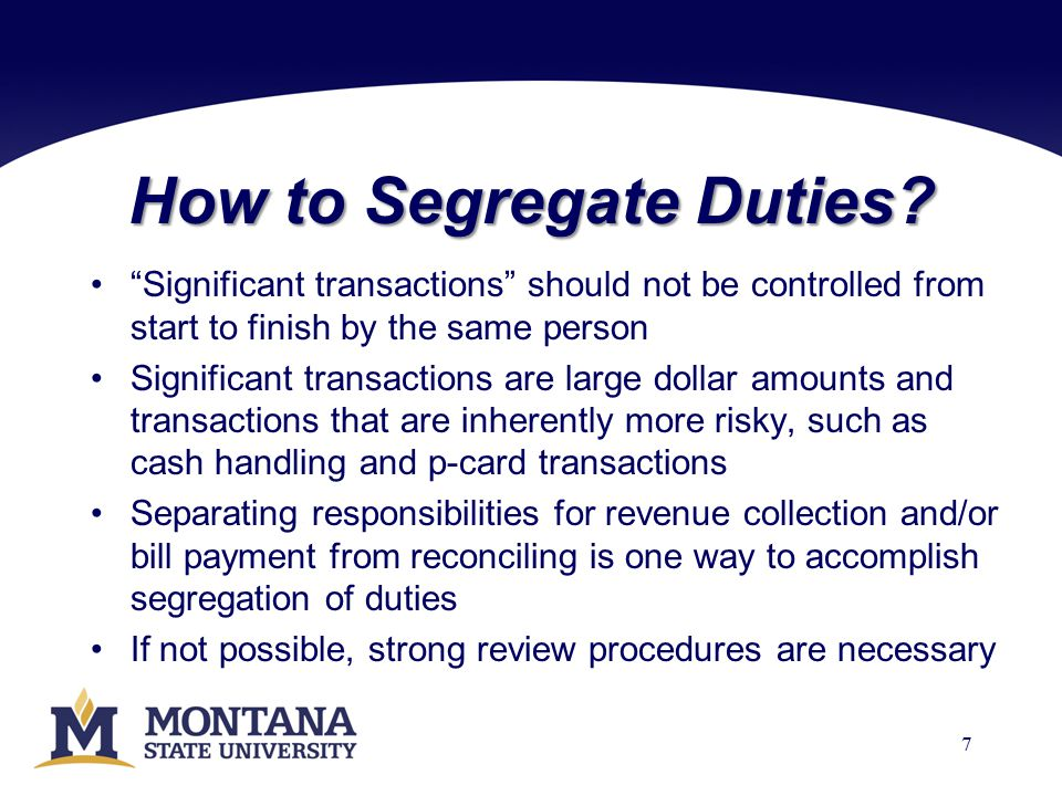 How to Segregate Duties.
