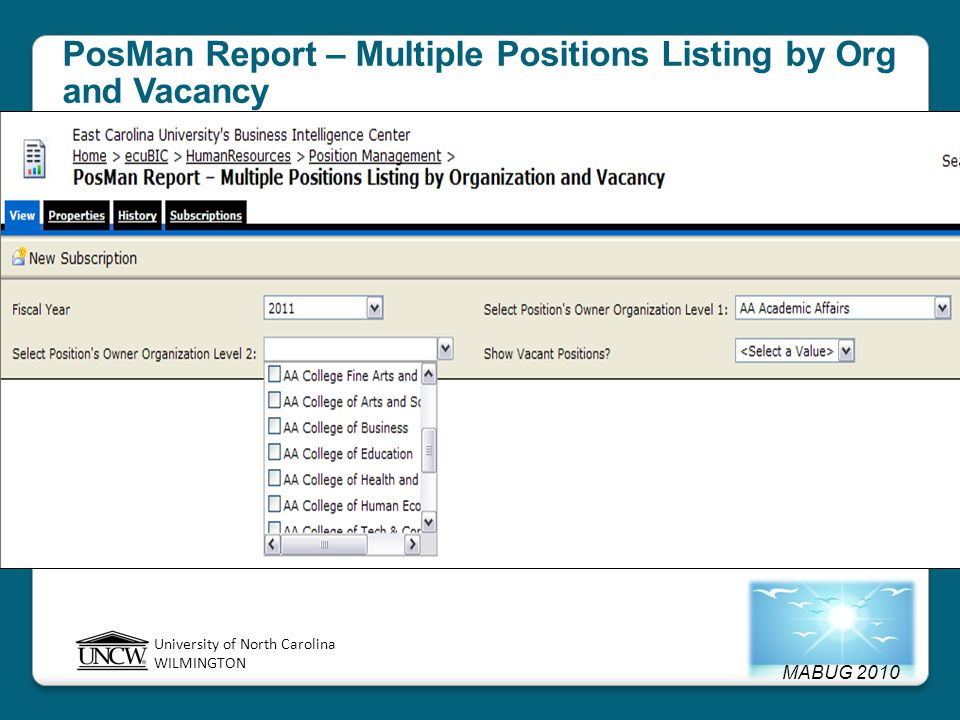 MABUG 2010 University of North Carolina WILMINGTON PosMan Report – Multiple Positions Listing by Org and Vacancy