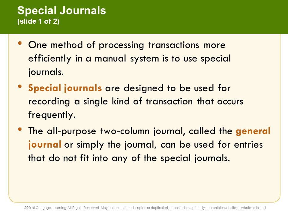 Special Journals (slide 2 of 2) ©2016 Cengage Learning.