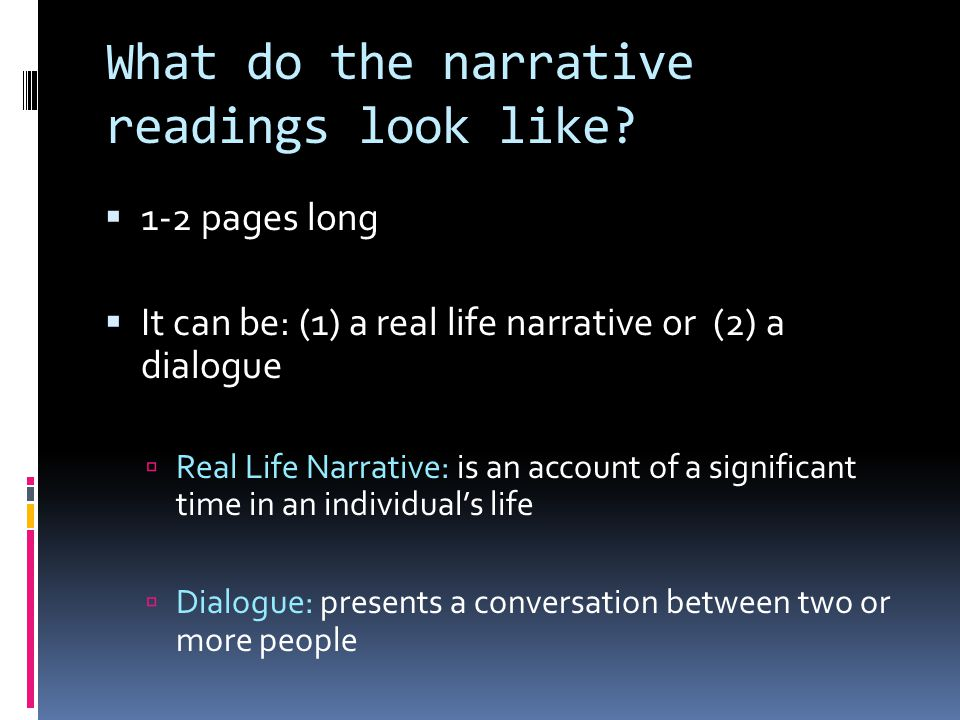 What do the narrative readings look like.