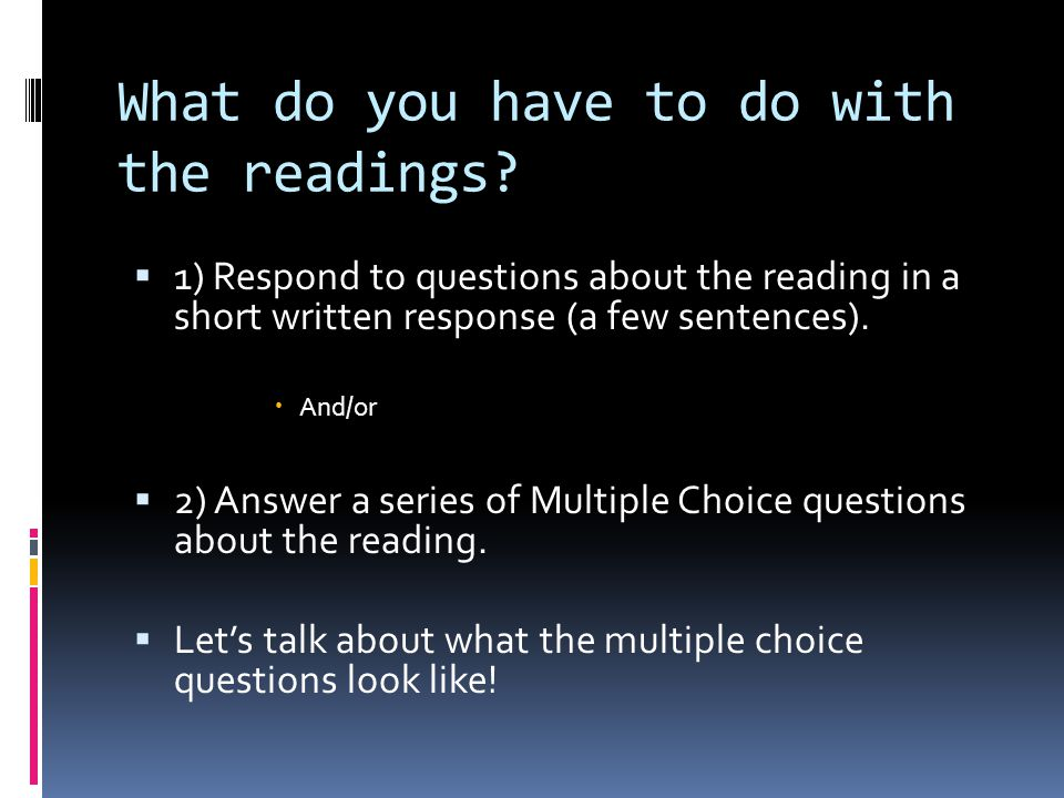 What do you have to do with the readings.