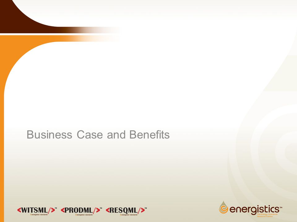 Business Case and Benefits