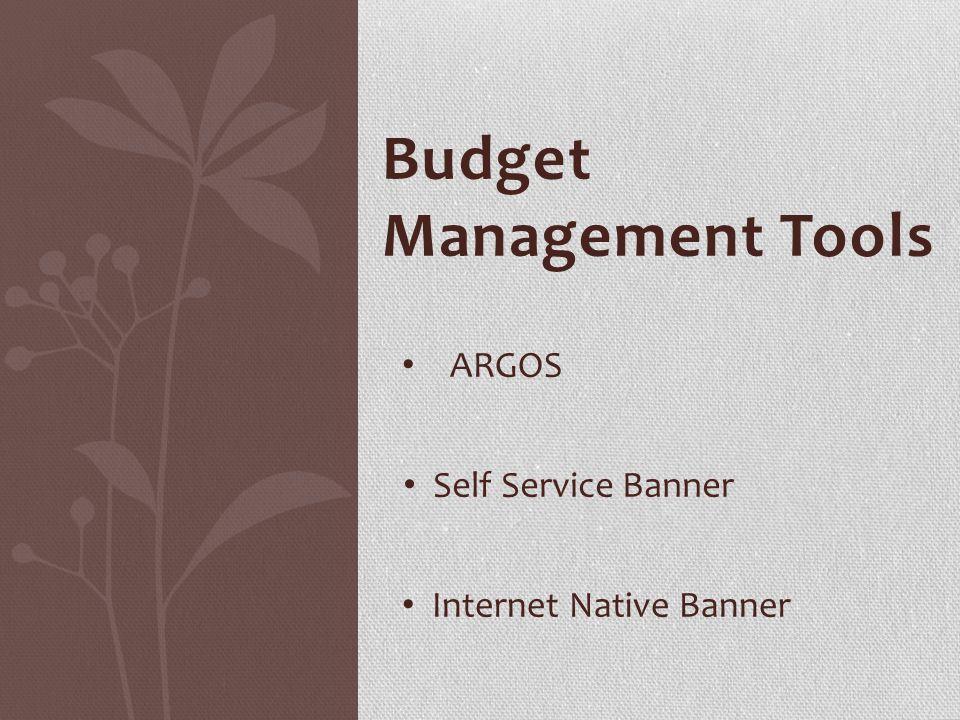 Budget Management Tools ARGOS Self Service Banner Internet Native Banner