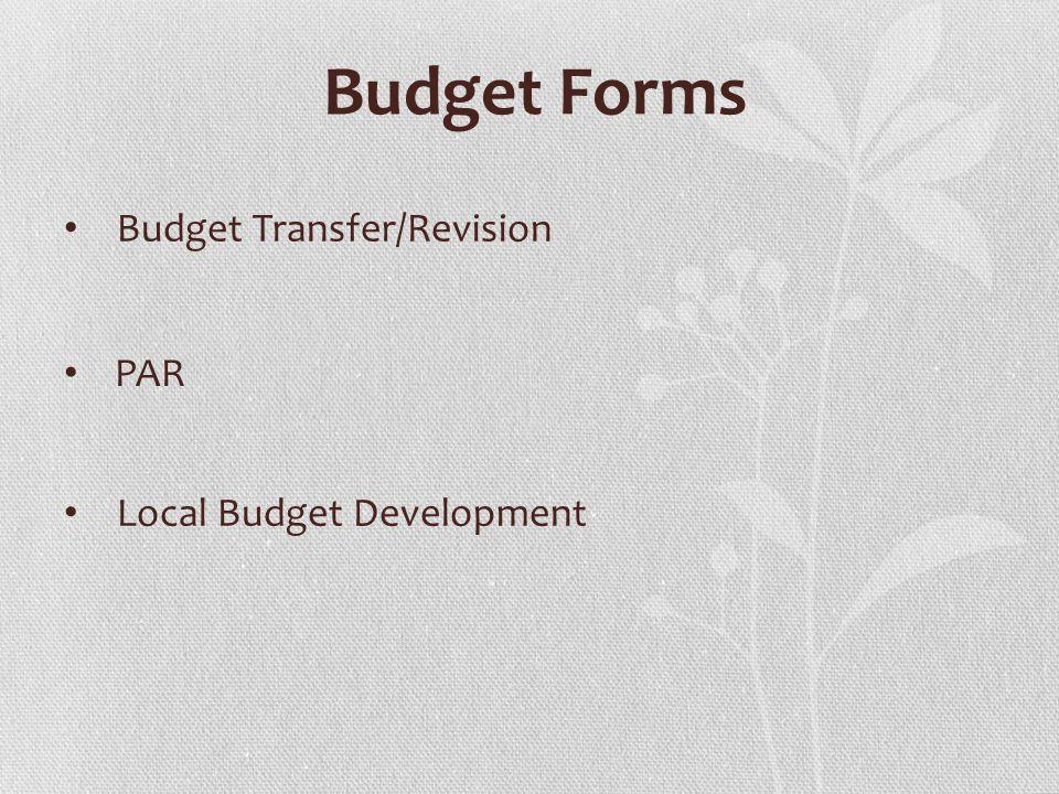 Budget Forms Budget Transfer/Revision PAR Local Budget Development