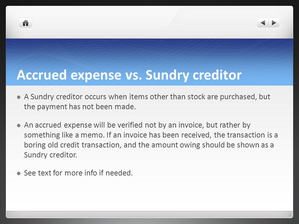 Accrued expense vs.