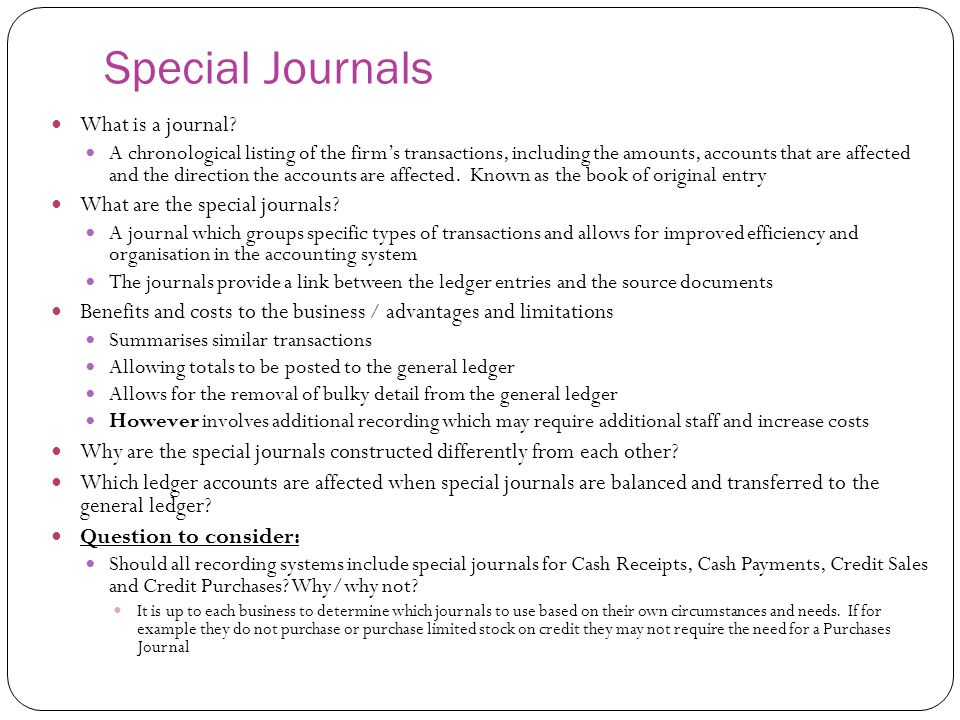 Special Journals What is a journal? A chronological listing of the firm's transactions, including the amounts, accounts that are affected and the dire