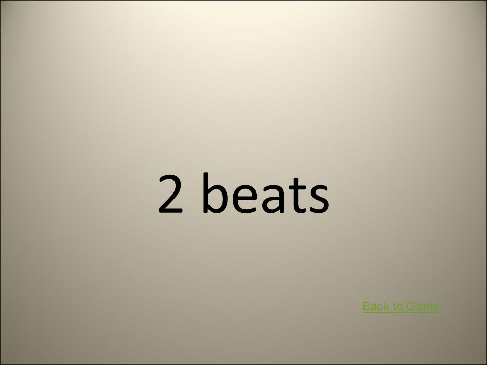 2 beats Back to Game