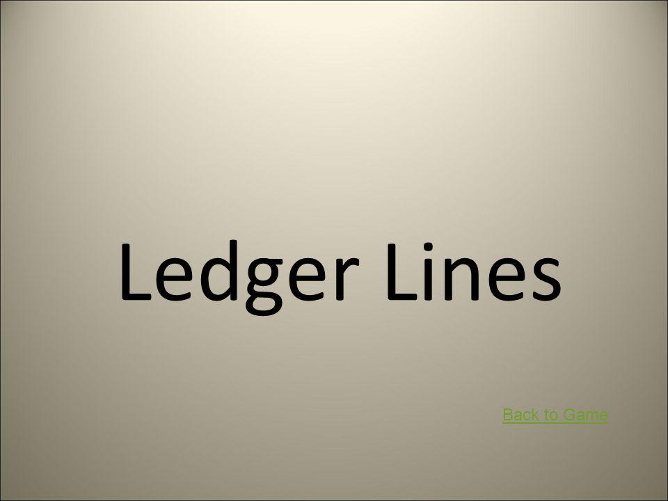 Ledger Lines Back to Game