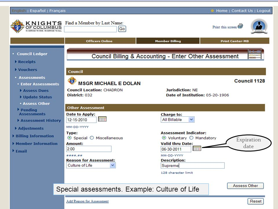 Special assessments. Example: Culture of Life Expiration date