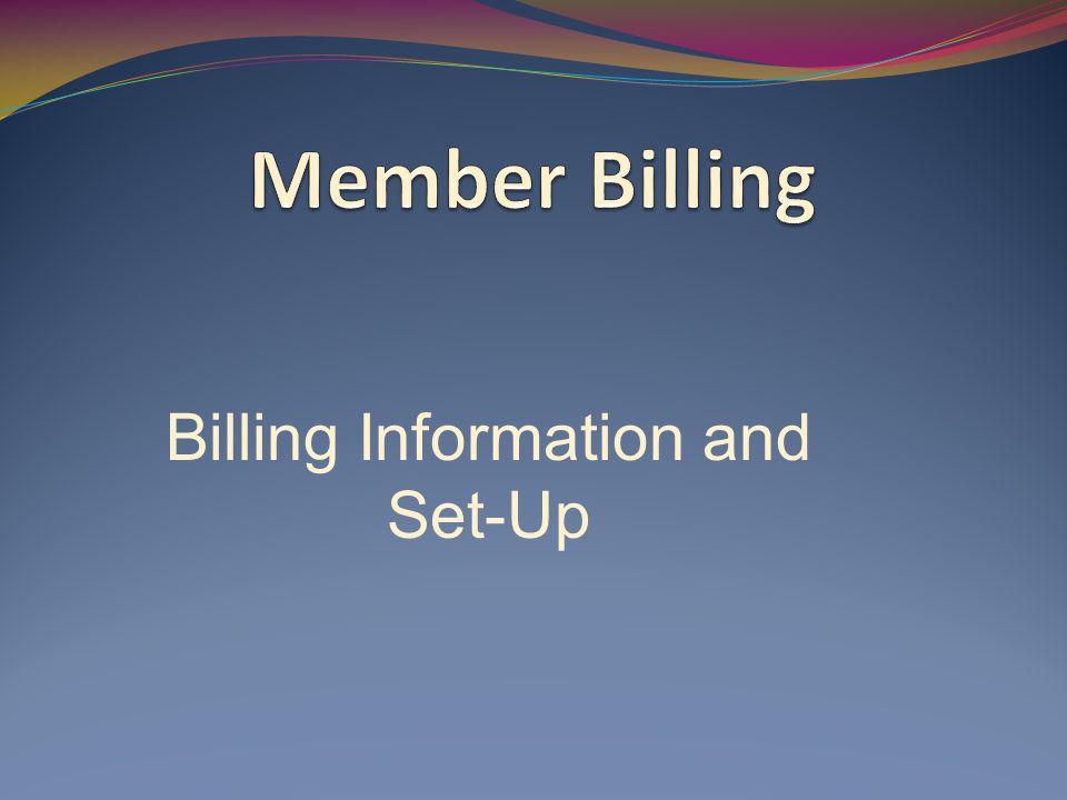Member Information Set-Up and Contact Record