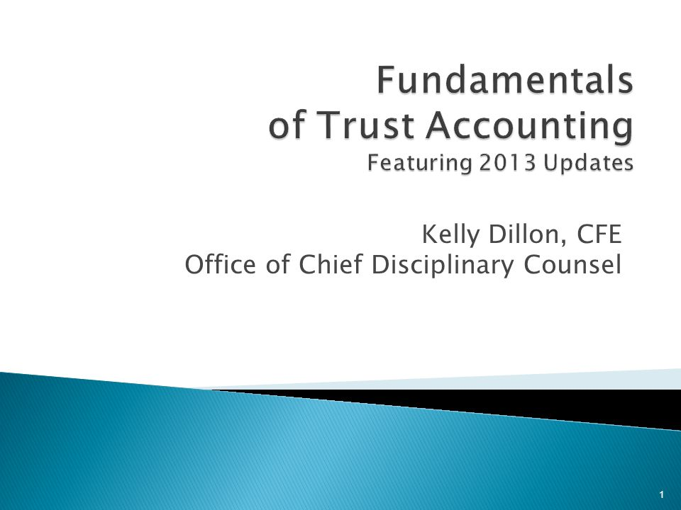 Kelly Dillon, CFE Office of Chief Disciplinary Counsel 1