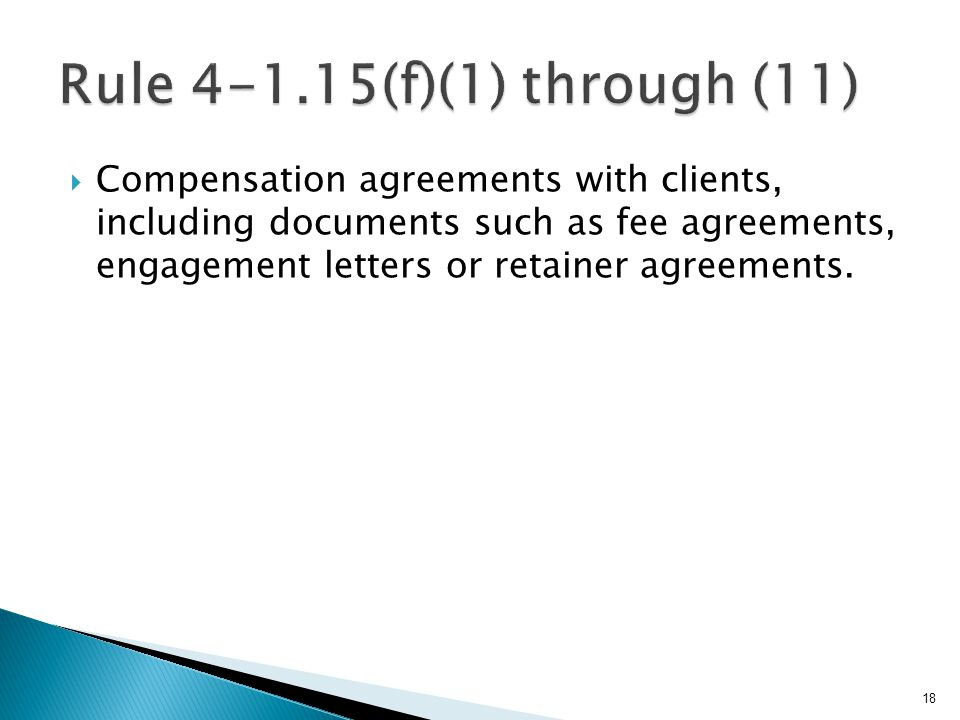  Compensation agreements with clients, including documents such as fee agreements, engagement letters or retainer agreements.