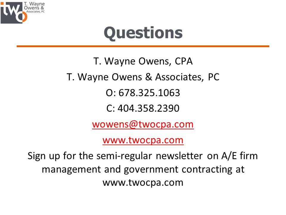 Questions T.Wayne Owens, CPA T.