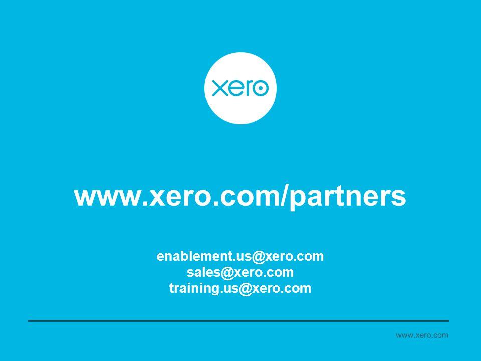 www.xero.com/partners enablement.us@xero.com sales@xero.com training.us@xero.com