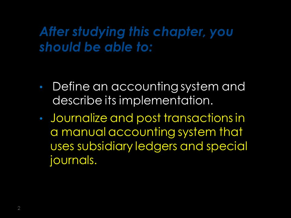 13 Each subsidiary ledger is represented in the general ledger by a summarizing account, called the control account.