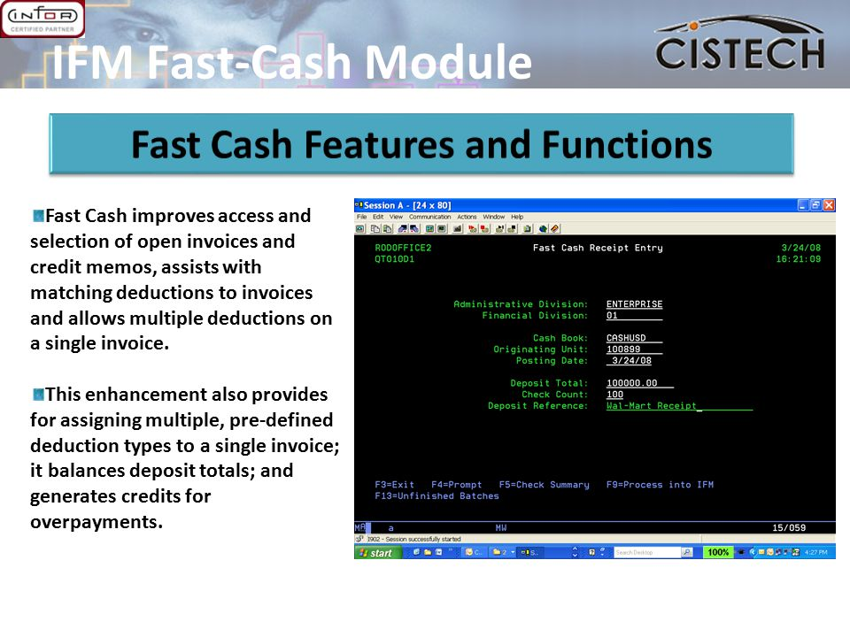 Fast Cash improves access and selection of open invoices and credit memos, assists with matching deductions to invoices and allows multiple deductions on a single invoice.