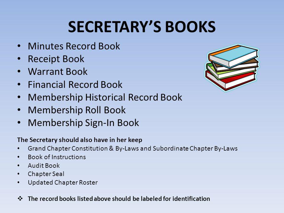 SECRETARY'S BOOKS Minutes Record Book Receipt Book Warrant Book Financial Record Book Membership Historical Record Book Membership Roll Book Membershi
