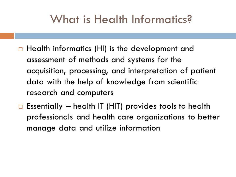 What is Health Informatics.