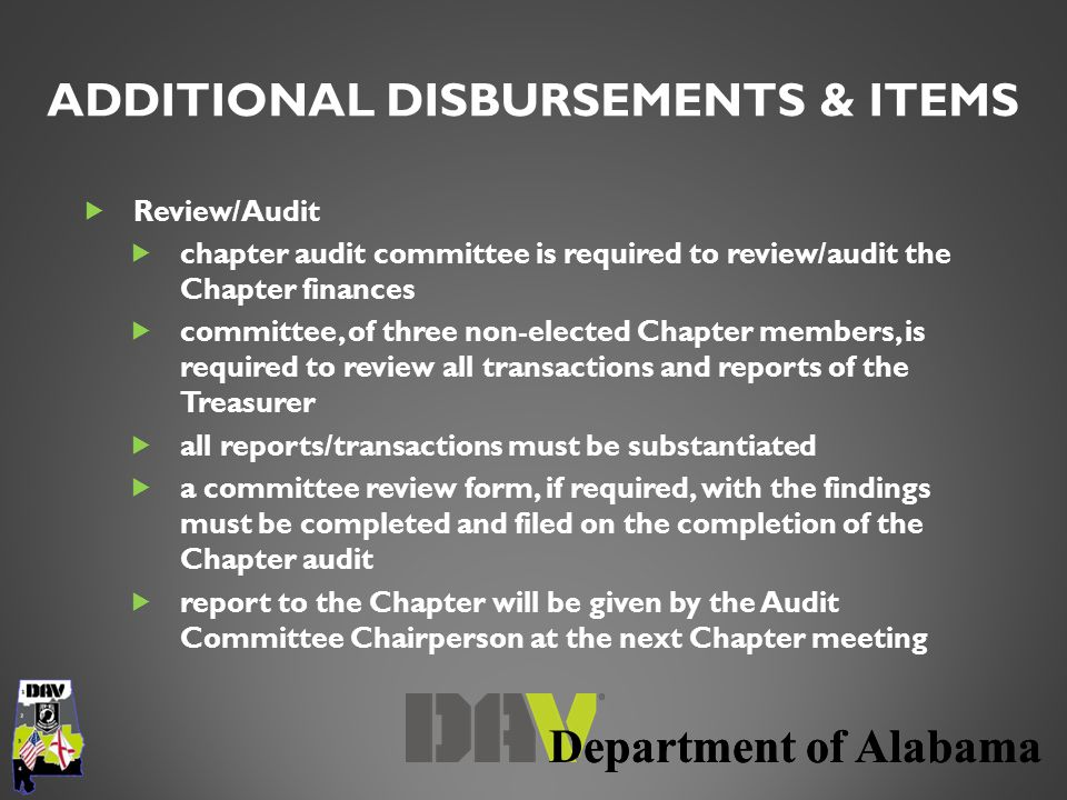 Department of Alabama  Review/Audit  chapter audit committee is required to review/audit the Chapter finances  committee, of three non-elected Chap