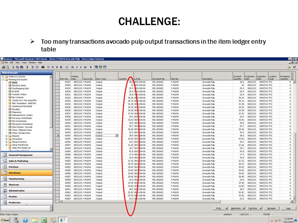 CHALLENGE:  Too many transactions avocado pulp output transactions in the item ledger entry table