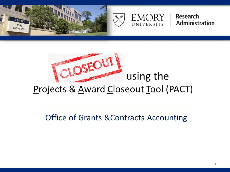 Closing Projects vs.Awards What is Project Closeout.