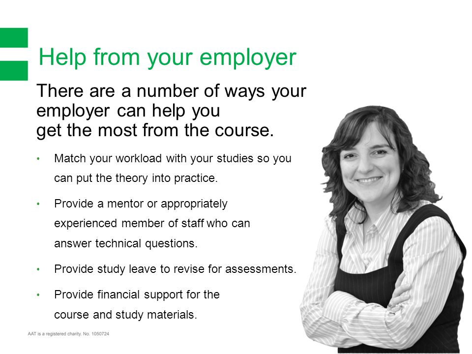 There are a number of ways your employer can help you get the most from the course.