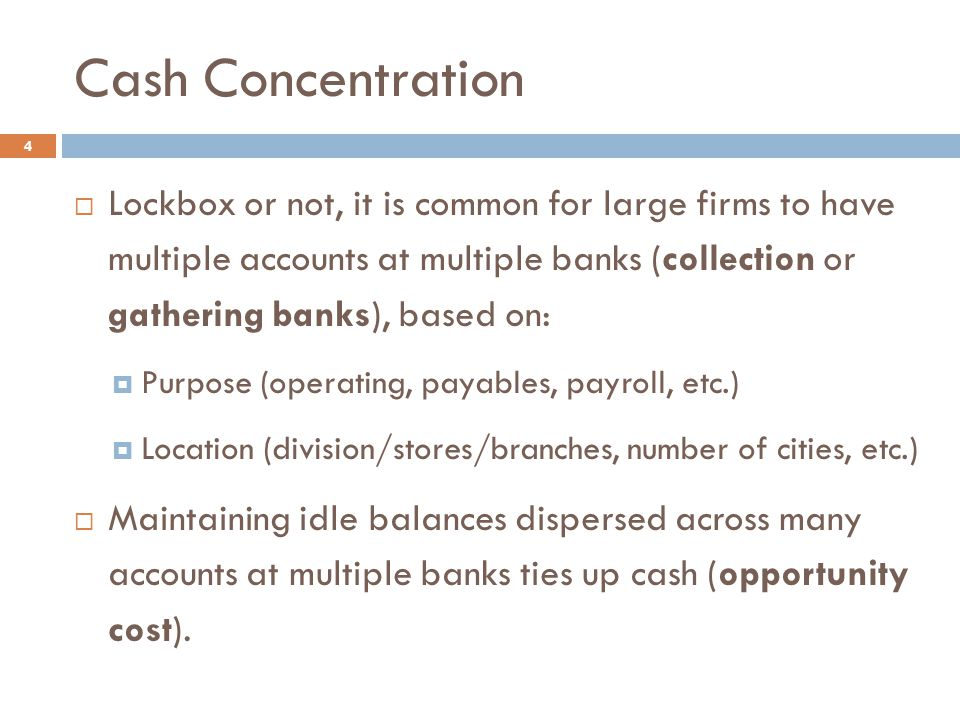 Cash Concentration Analysis 15  Create a 2-week schedule of deposit/transfer clearing activity.