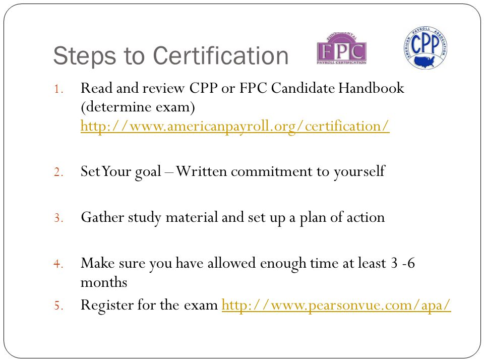 Steps to Certification 1.