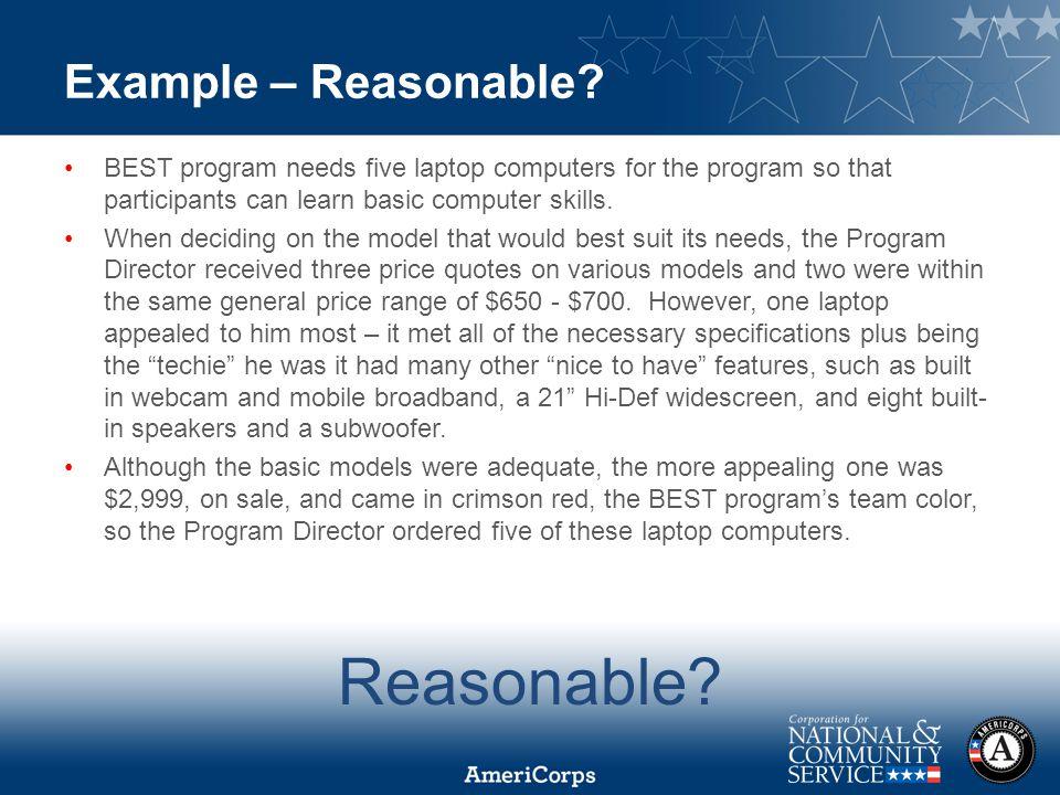 Example – Reasonable.