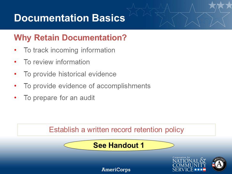 Documentation Basics Why Retain Documentation.
