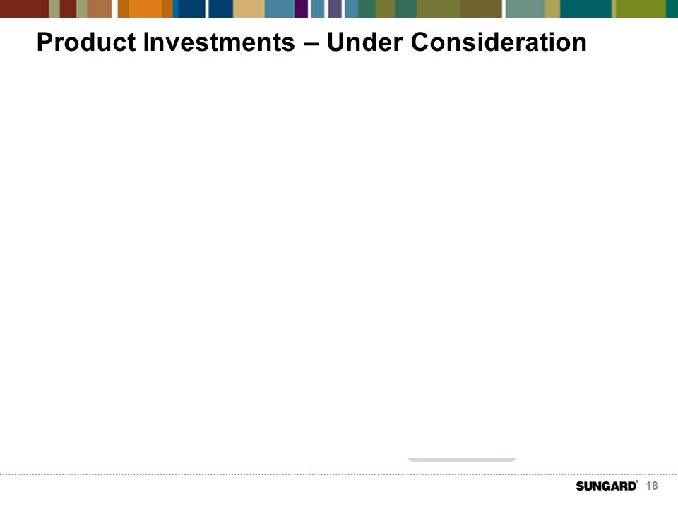 Product Investments – Under Consideration Financials financial bundle integration of risk (ALM) Distribution group & worksite mobile multi browser eApplicationeSignatureSTP to core common calc engine Core Accelerators Poland group closed book individual annuities moderniza- tion roadmap Risk IFRS/SII assumptions manager collaboration manager aggregation library (multi line) cluster library Healthcare process integration workflow and process analytics simulations integration with Sharepoint central search 18