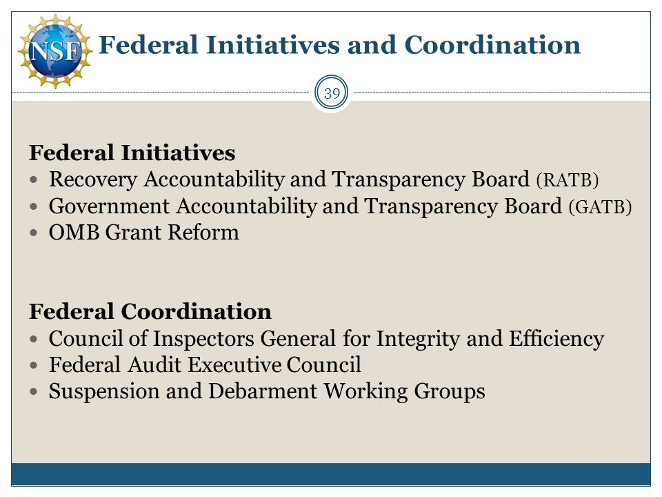 Federal Initiatives and Coordination Federal Initiatives Recovery Accountability and Transparency Board (RATB) Government Accountability and Transpare