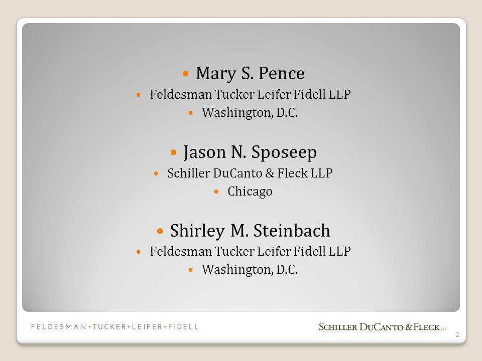 Mary S.Pence Feldesman Tucker Leifer Fidell LLP Washington, D.C.