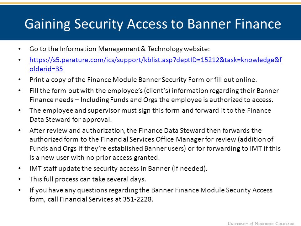 Gaining Security Access to Banner Finance Go to the Information Management & Technology website: https://s5.parature.com/ics/support/kblist.asp?deptID