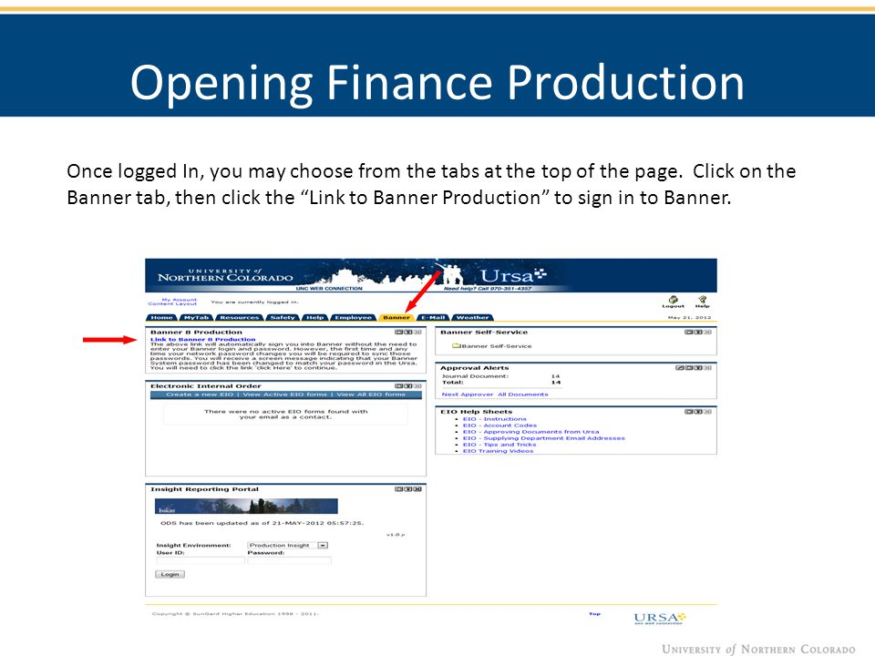 Opening Finance Production Once logged In, you may choose from the tabs at the top of the page.