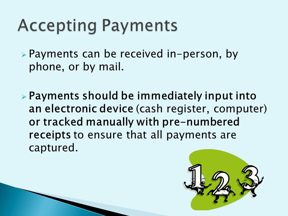  Payments can be received in-person, by phone, or by mail.