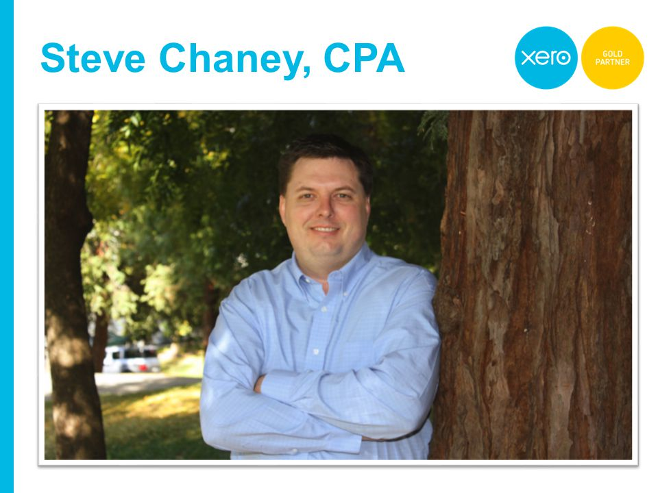 www.xero.com … Steve Chaney, CPA