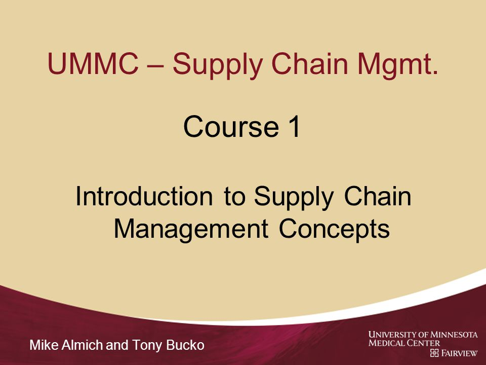 UMMC – Supply Chain Mgmt.