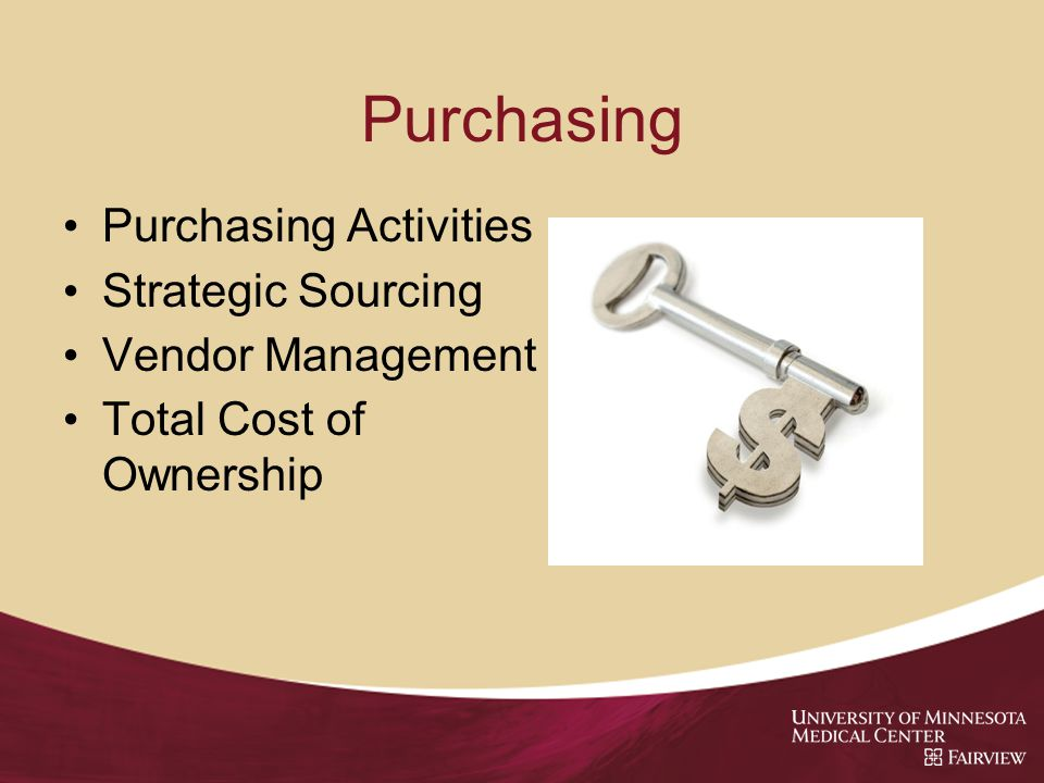 Purchasing Purchasing Activities Strategic Sourcing Vendor Management Total Cost of Ownership