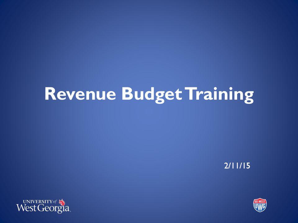 Revenue Budget Training 2/11/15