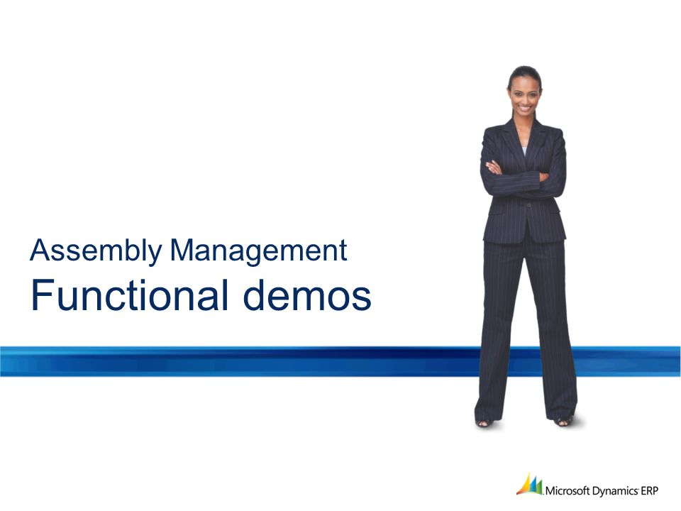 Assembly Management Functional demos