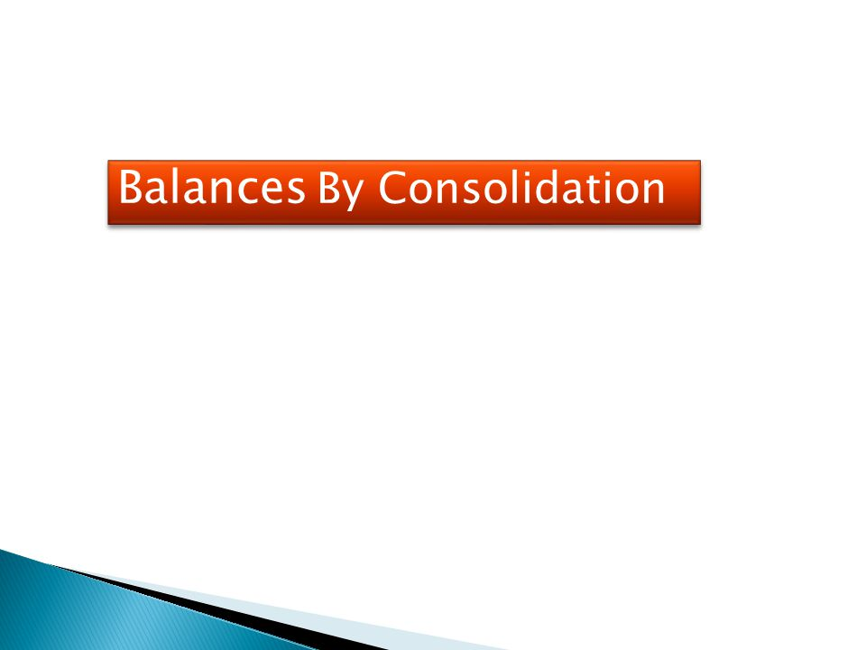 Balances By Consolidation