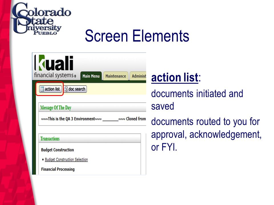 March 12, 2004 Screen Elements action list : documents initiated and saved documents routed to you for approval, acknowledgement, or FYI.