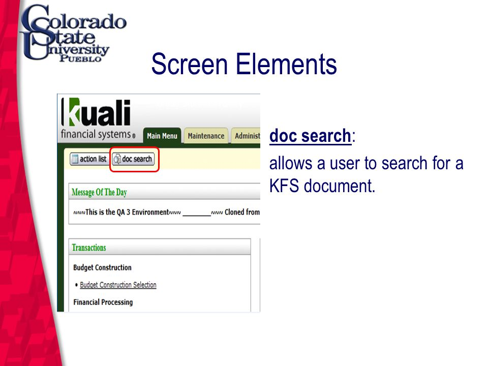 March 12, 2004 Screen Elements doc search : allows a user to search for a KFS document.