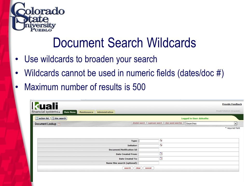 March 12, 2004 Document Search Wildcards Use wildcards to broaden your search Wildcards cannot be used in numeric fields (dates/doc #) Maximum number of results is 500