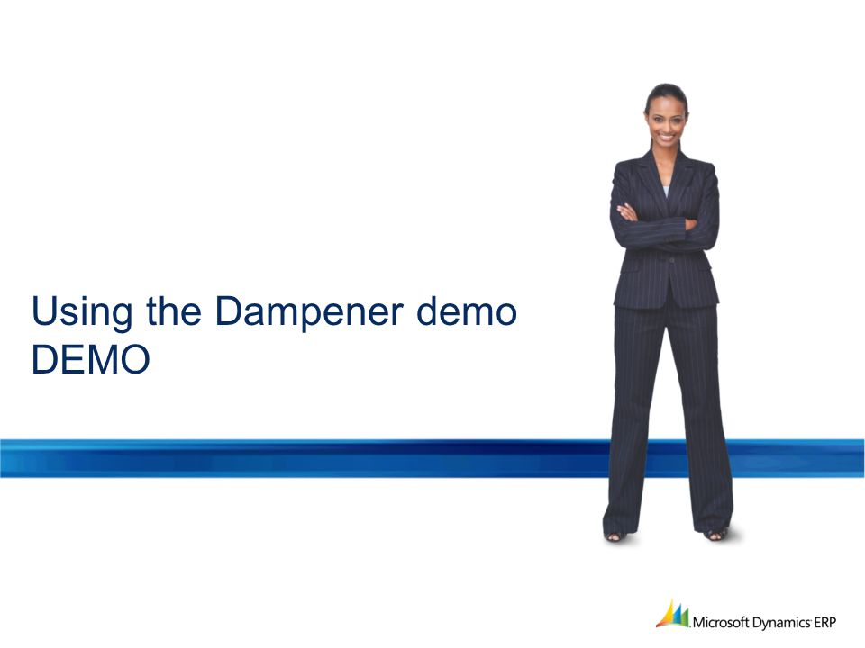 Using the Dampener demo DEMO