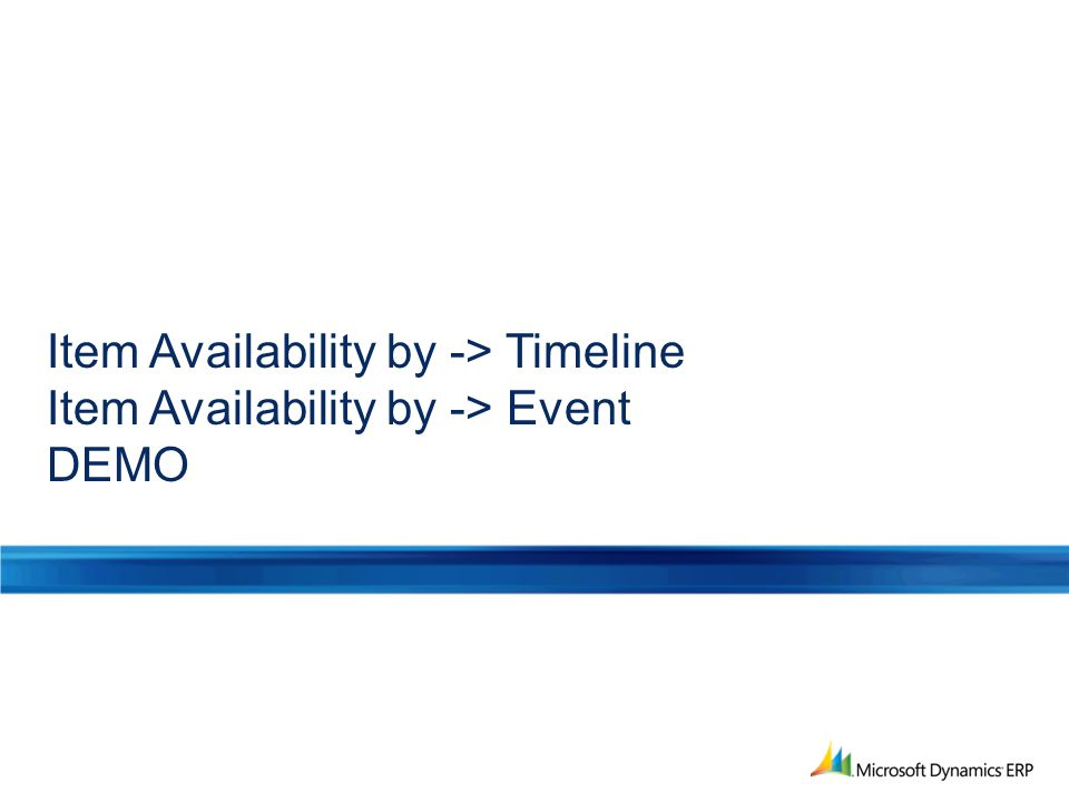 Item Availability by -> Timeline Item Availability by -> Event DEMO